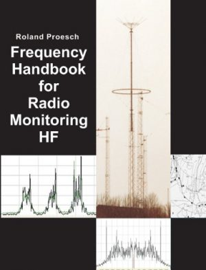 Frequency Handbook for Radio Monitoring HF Latest Edition
